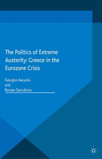 Cover The Politics of Extreme Austerity