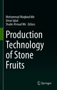 Cover Production Technology of Stone Fruits