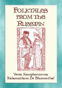 Cover FOLK TALES FROM THE RUSSIAN - Russian Folk and Fairy Tales