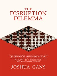 Cover The Disruption Dilemma