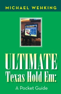 Cover Ultimate Texas Hold Em: a Pocket Guide