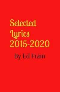 Cover Selected Lyrics by Ed Fram