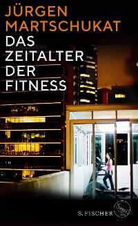 Cover Das Zeitalter der Fitness