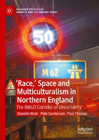 Cover 'Race,' Space and Multiculturalism in Northern England