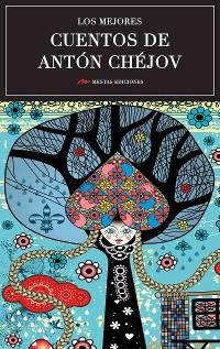 Cover Los mejores cuentos de Antón Chéjov