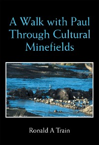 Cover A Walk with Paul Through Cultural Minefields