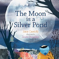Cover The Moon is a Silver Pond