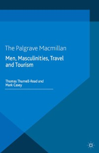Cover Men, Masculinities, Travel and Tourism