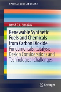 Cover Renewable Synthetic Fuels and Chemicals from Carbon Dioxide