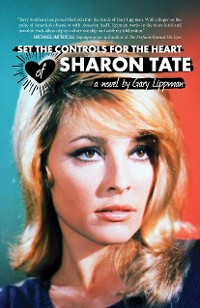 Cover Set the Controls for the Heart of Sharon Tate