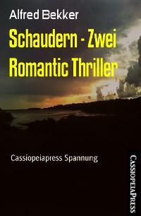 Cover Schaudern - Zwei Romantic Thriller
