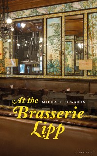 Cover At the Brasserie Lipp