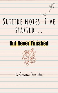 Cover Suicide Notes I Started...
