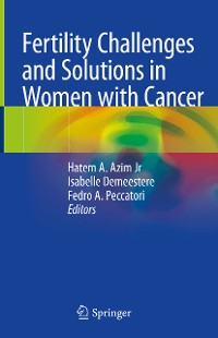 Cover Fertility Challenges and Solutions in Women with Cancer