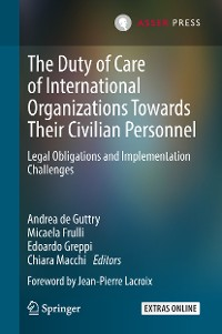 Cover The Duty of Care of International Organizations Towards Their Civilian Personnel