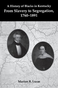 Cover A History of Blacks in Kentucky