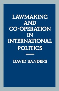Cover Law-making and Cooperation in International Politics