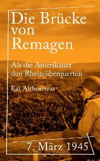 Cover Die Brücke von Remagen