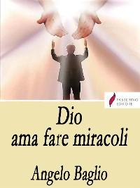 Cover Dio ama fare miracoli