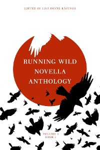 Cover Running Wild Novella Anthology, Volume 3 Book 1
