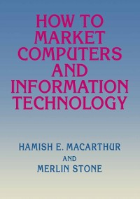Cover How to Market Computers and Information Technology