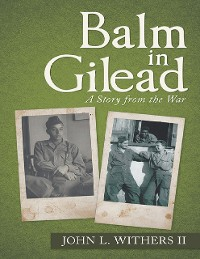 Cover Balm In Gilead: A Story from the War