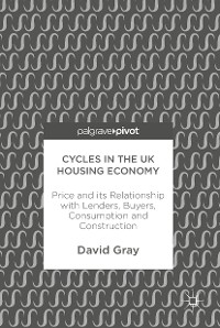 Cover Cycles in the UK Housing Economy