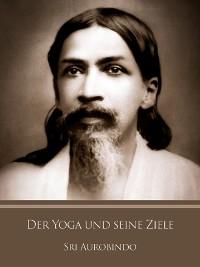 Cover Der Yoga und seine Ziele