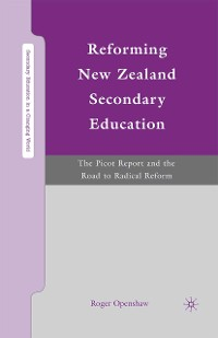 Cover Reforming New Zealand Secondary Education