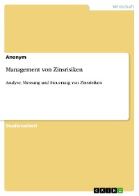 Cover Management von Zinsrisiken