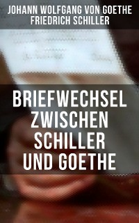 Cover Briefwechsel zwischen Schiller und Goethe