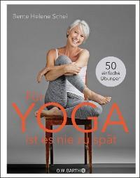 Cover Für Yoga ist es nie zu spät