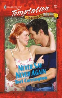 Cover Never Say Never Again (Mills & Boon Temptation)