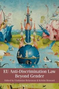 Cover EU Anti-Discrimination Law beyond Gender