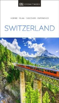 Cover DK Eyewitness Travel Guide Switzerland