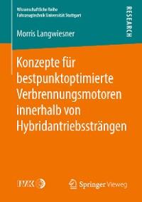 Cover Konzepte für bestpunktoptimierte Verbrennungsmotoren innerhalb von Hybridantriebssträngen