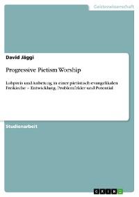 Cover Progressive Pietism Worship