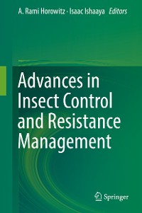 Cover Advances in Insect Control and Resistance Management