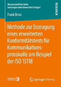 Cover Methode zur Erzeugung eines erweiterten Konformitätstests für Kommunikationsprotokolle am Beispiel der ISO 15118