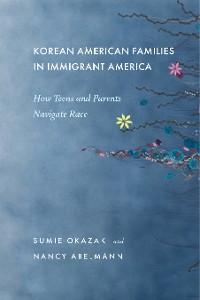 Cover Korean American Families in Immigrant America
