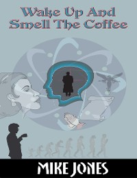 Cover Wake Up and Smell the Coffee