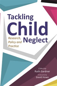 Cover Tackling Child Neglect
