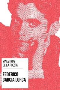 Cover Maestros de la Poesía - Federico García Lorca