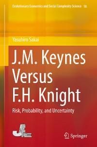 Cover J.M. Keynes Versus F.H. Knight