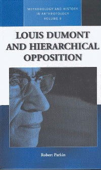 Cover Louis Dumont and Hierarchical Opposition