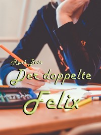 Cover Der doppelte Felix