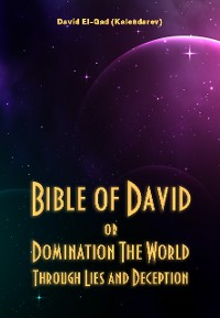 Cover Bible of David Or Domination The World Through Lies and Deception