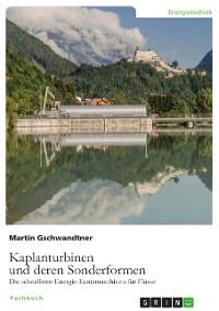 Cover Kaplanturbinen und deren Sonderformen