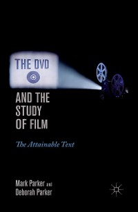 Cover The DVD and the Study of Film