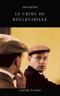Cover Le Crime de Rouletabille